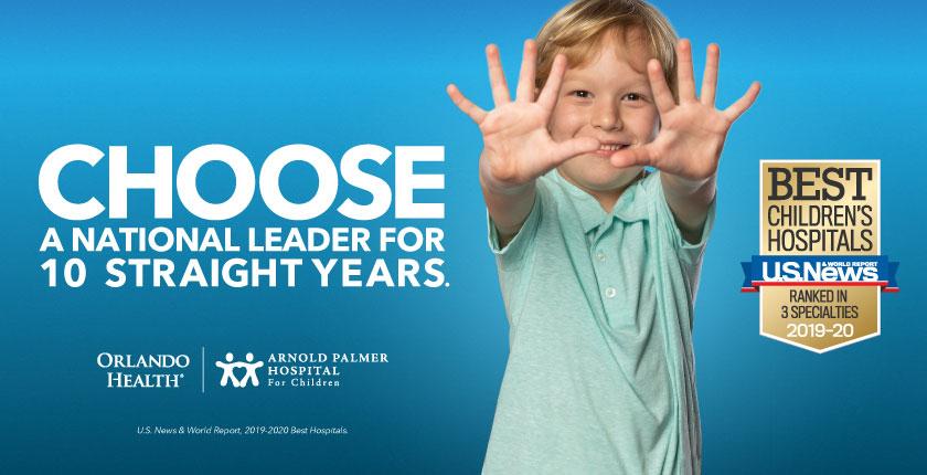 "Orlando Health Arnold Palmer Hospital for Children Named a ""Best Children's Hospital"" in 3 Specialties"